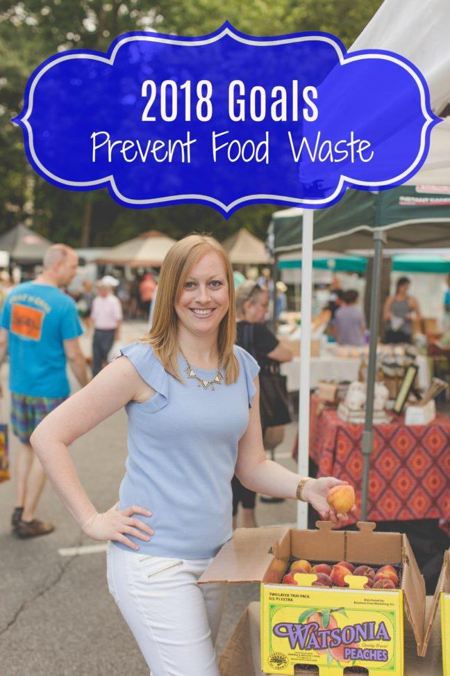 {2018 Goals} Prevent Food Waste + 2017 Highlights